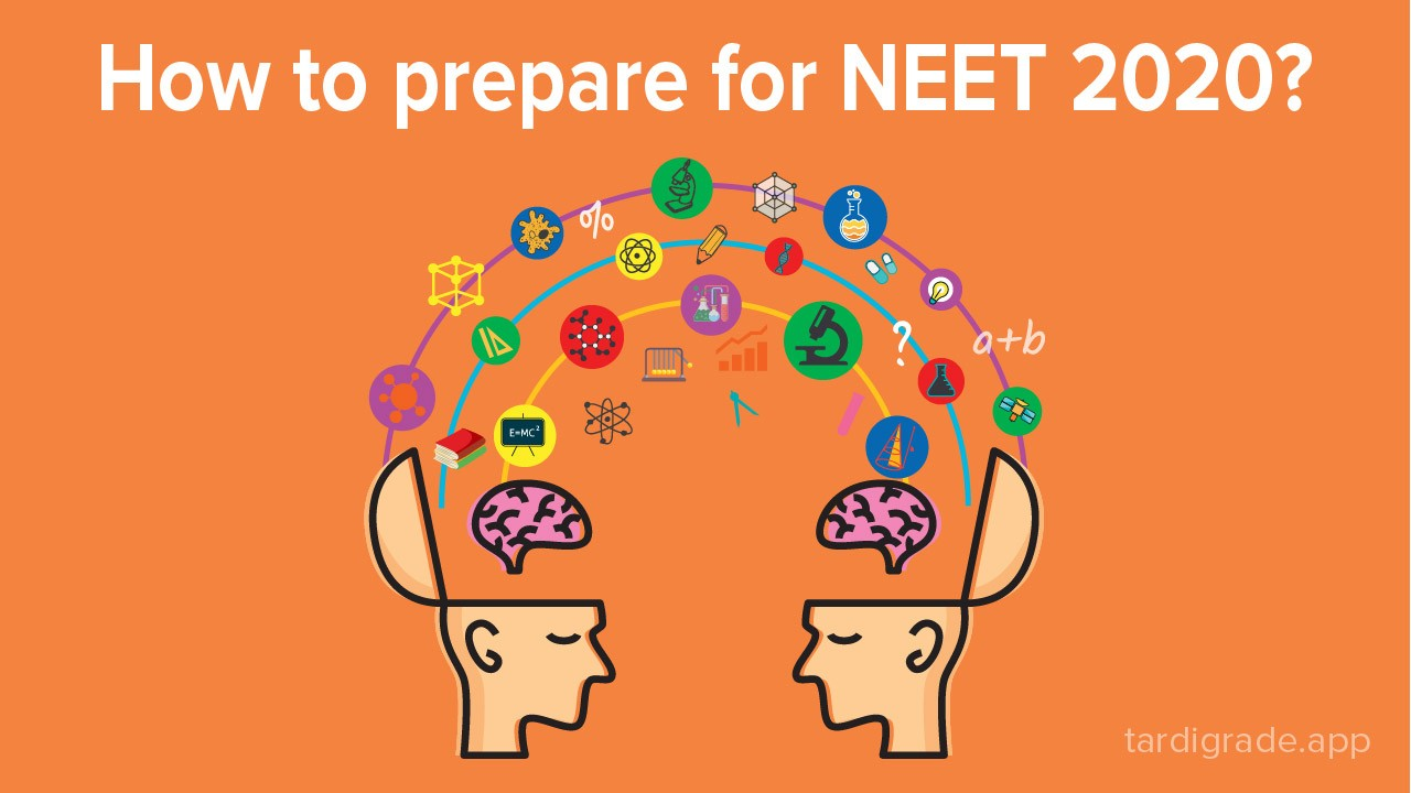 How to prepare for NEET 2020?