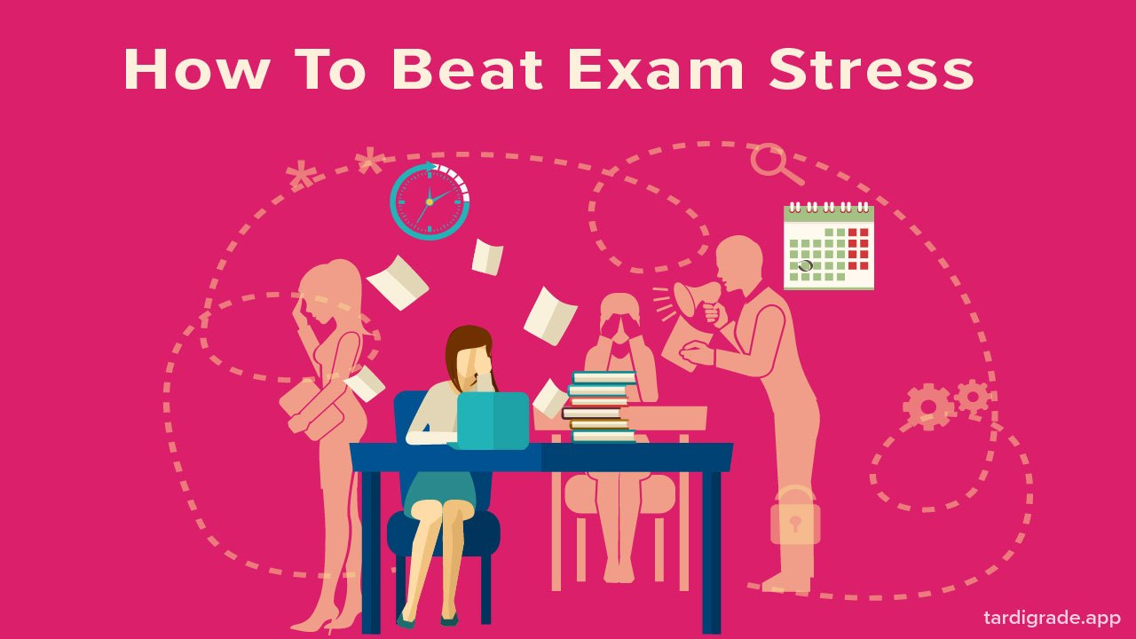 10 Tips to Beat Exam Stress