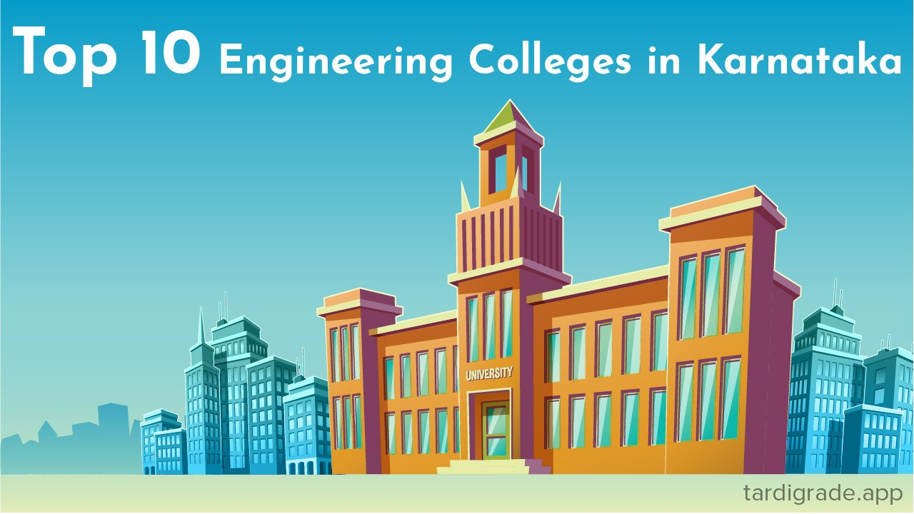 Top 10 Engineering colleges in Karnataka