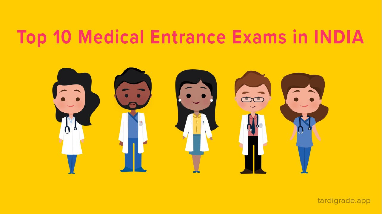 Top 10 Medical Entrance Exams in India