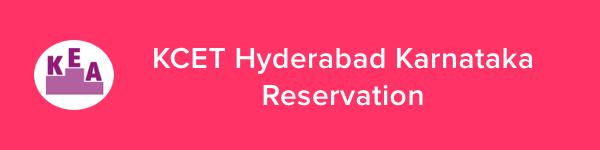 KCET Hyderabad Karnataka Reservation 2020