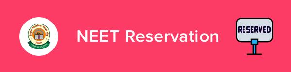 NEET Reservation Criteria 2020